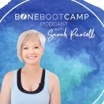 Bone Boot Camp Podcast
